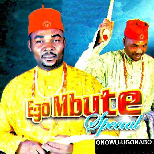 DOWNLOAD: Onowu Ugonabo – Ego Mbute Special Mp3, Video